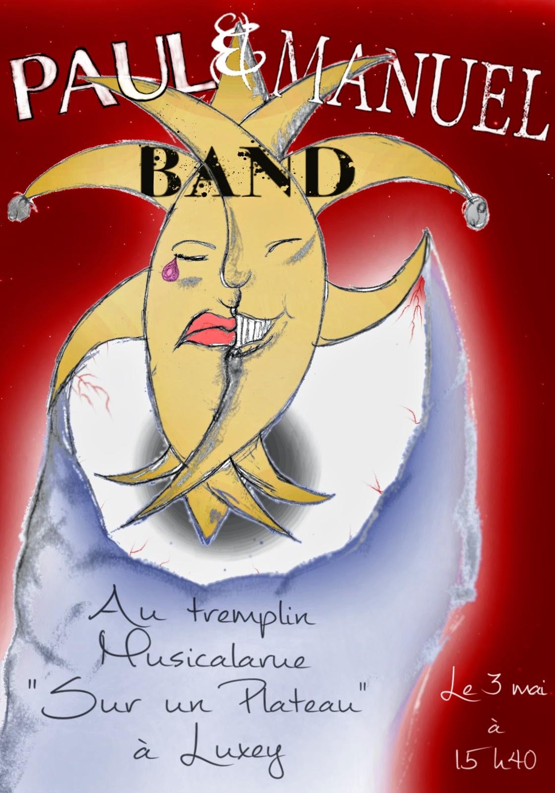 """Affiche Paul & Manuel Band 3 mai tremplin """"Sur un plateau"""""""
