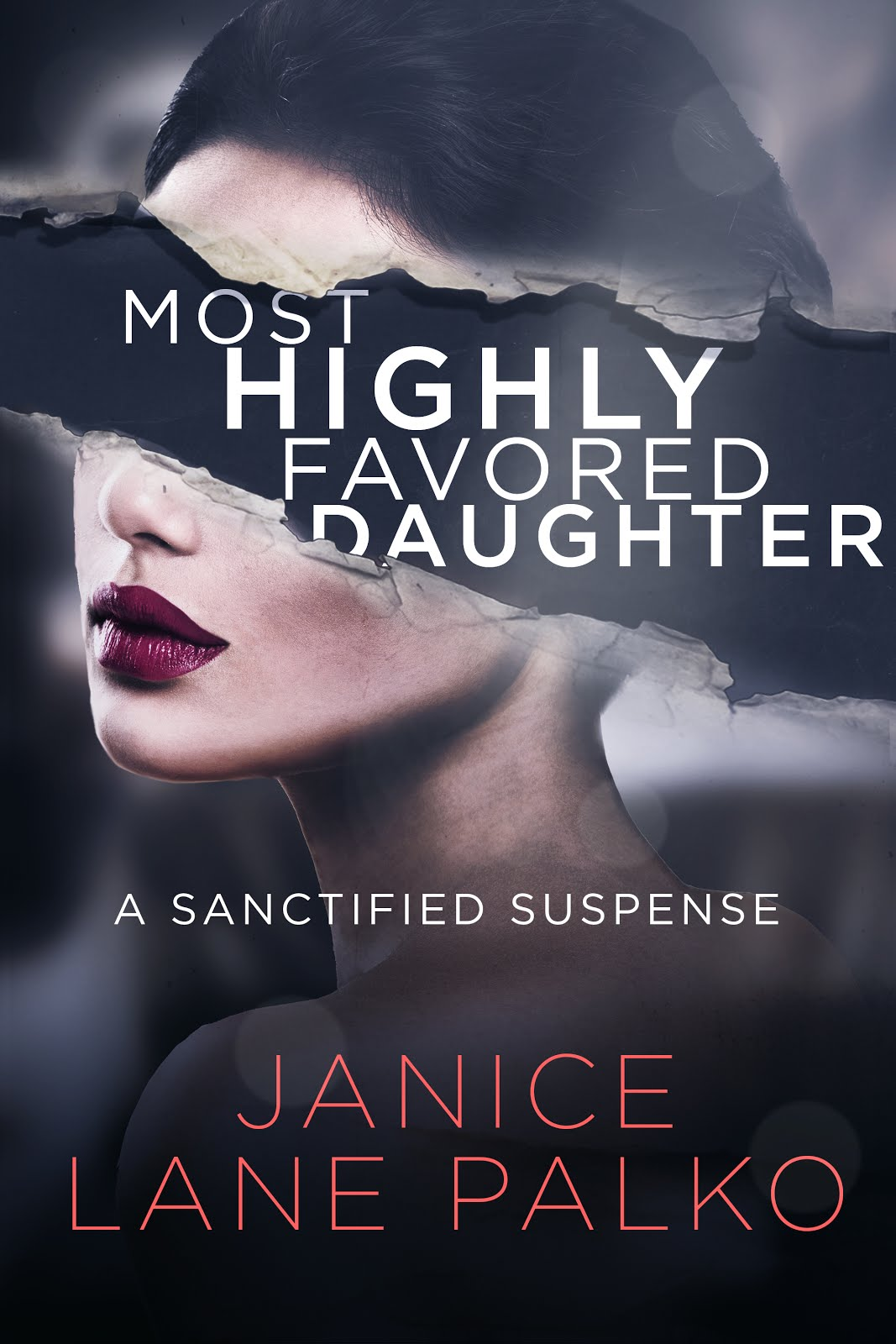 New Romantic Suspense Most Highly Favored Daughter Is Here!