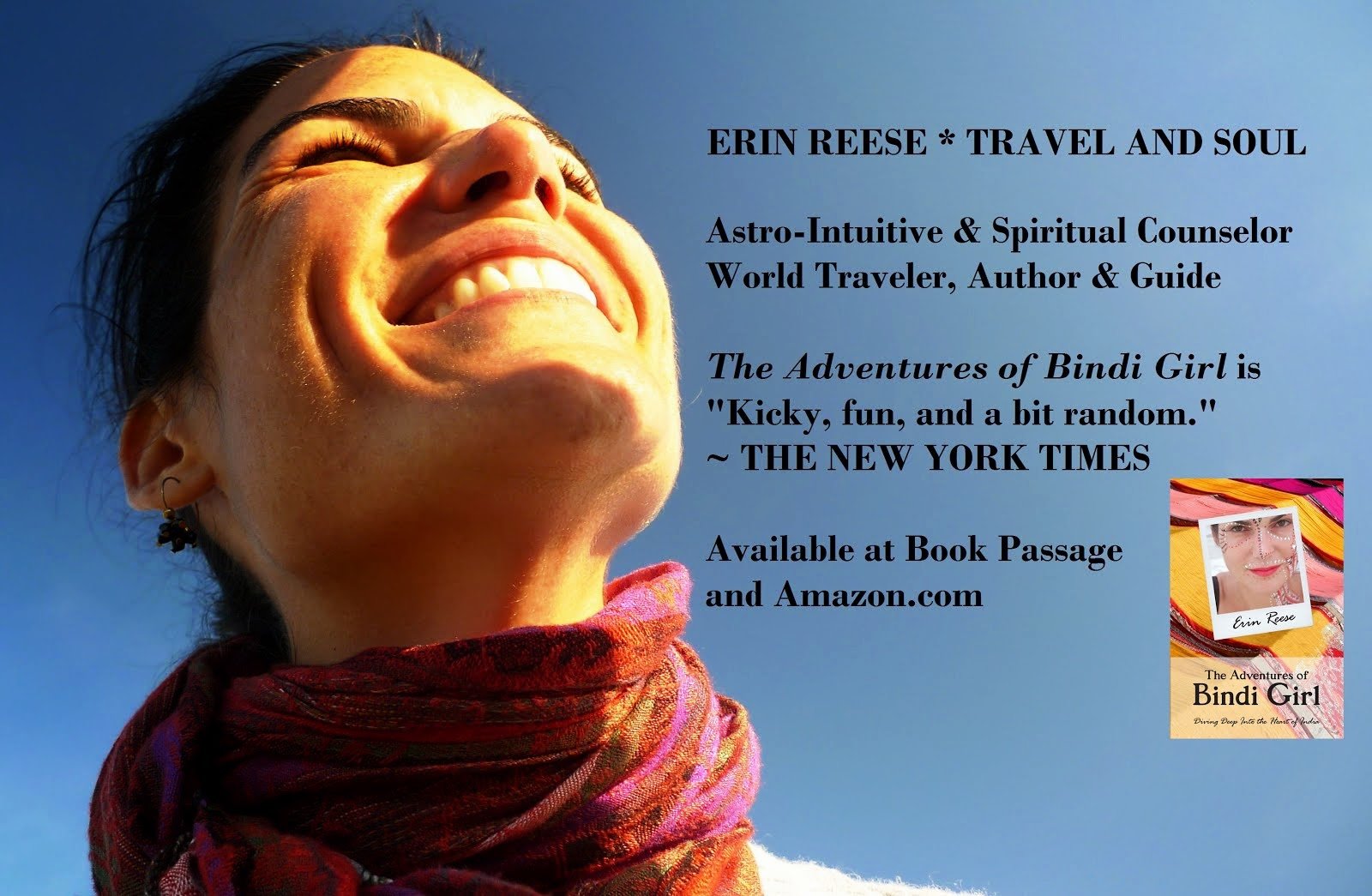 Erin Reese *Travel and Soul * Intuitive * Astrologer * Spiritual Guide * Author