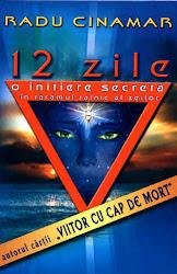 12 zile - o initiere secreta - Radu Cinamar