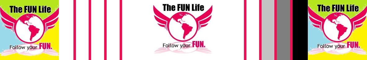 The FUN Life