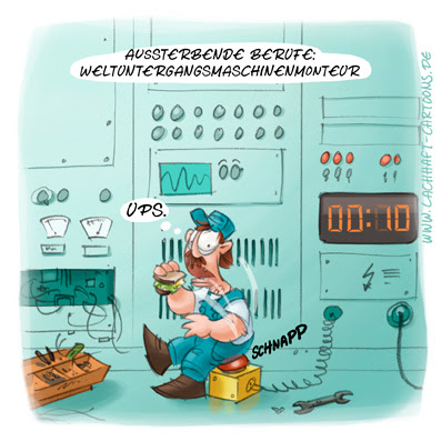 LACHHAFT Cartoon Aussterbende Berufe Weltuntergangsmaschinenmonteur Mechaniker Konstrukteur Erfinder Maschine Weltuntergang Mißgeschick Cartoons Witze witzig witzige lustige Bildwitze Bilderwitze Comic Zeichnungen lustig Karikatur Karikaturen Illustrationen Michael Mantel Spaß schwarzer Humor