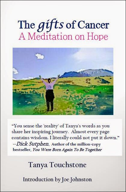 http://www.lulu.com/shop/tanya-touchstone/the-gifts-of-cancer-a-meditation-on-hope/paperback/product-22104738.html