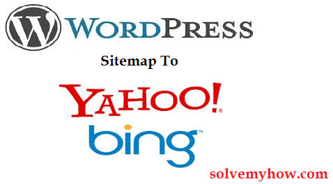 How To Submit WordPress Sitemap To Yahoo And Bing | Solve ...