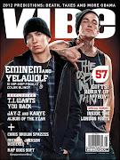 Eminem y Yelawolf se adornan una de las dos portadas para la revista Vibe . em yelabe