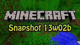 Download minecraft snapshot 13w02b
