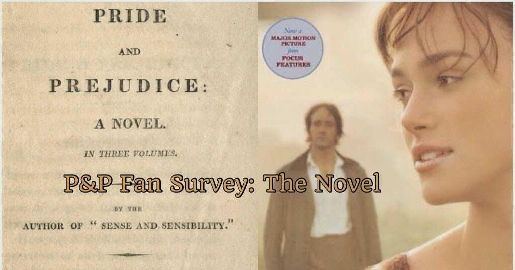 Pride & Prejudice (2005) Blog: P&P Fan Survey: Pride and