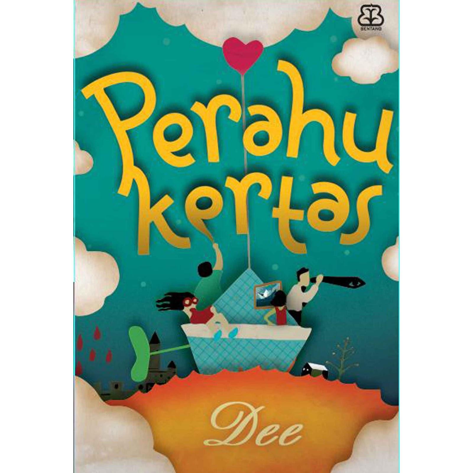 """Resensi Novel """"Perahu Kertas"""" karya Dewi Lestari ~ Say Hey ..."""