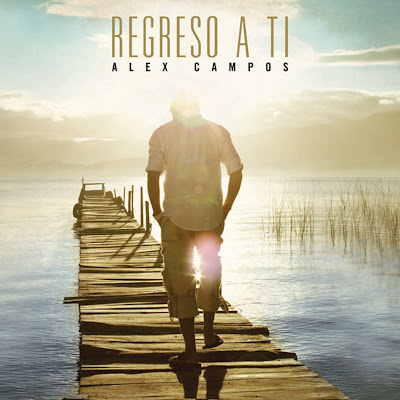 Alex Campos – Regreso A Ti (Cover)