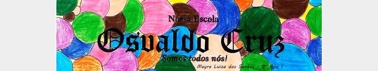 Nossa Escola Osvaldo Cruz