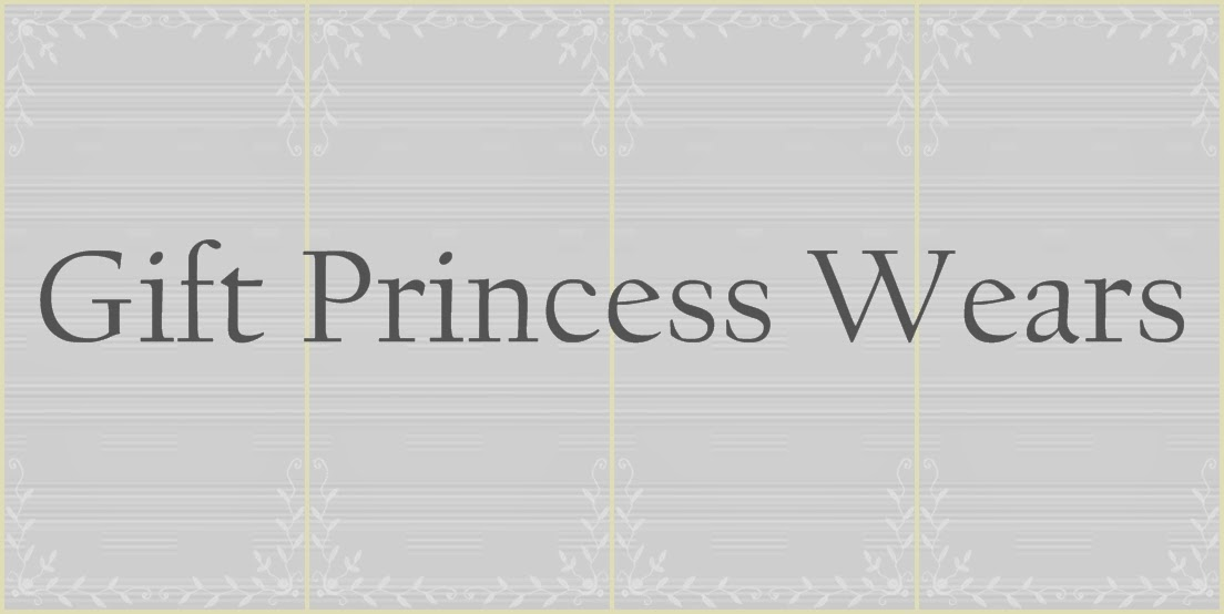 Gift Princess Wears