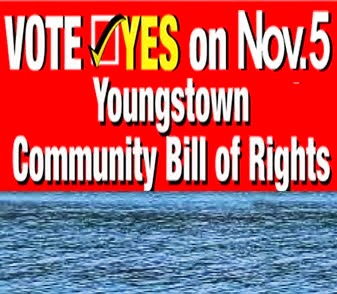 Vote YES! Nov. 5, 2013 Youngstown Community Bill of Rights