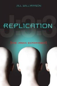 Book Review and Author Interview-Replication: The Jason Experiment by Jill Williamson!