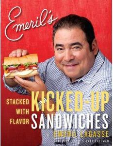 Emeril's Kicked Up Sandwiches Cookbook
