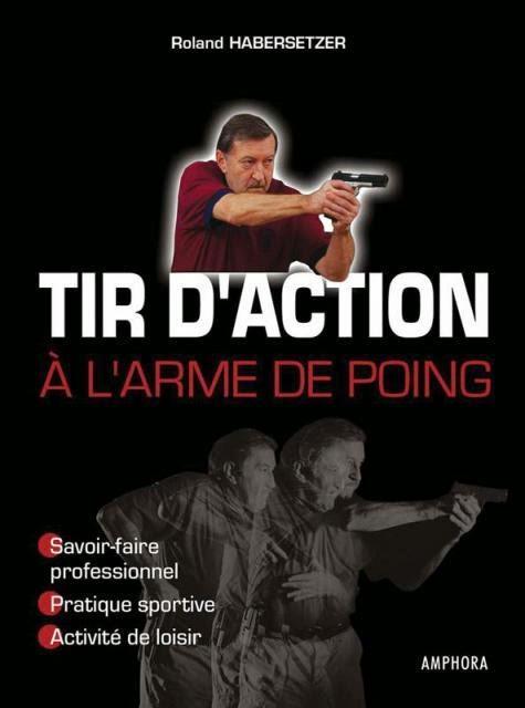 Livre d'apprentissage du tir en situation de combat