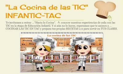 """""""La Cocina de las TIC""""  INFANTIC-TAC"""
