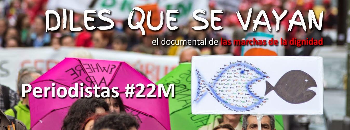 Periodistas del #22M