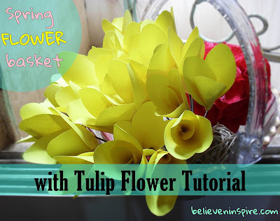 Spring Flower Basket with DIY Tulip Tutorial