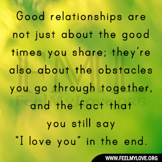 Good relationships are not just about the good times