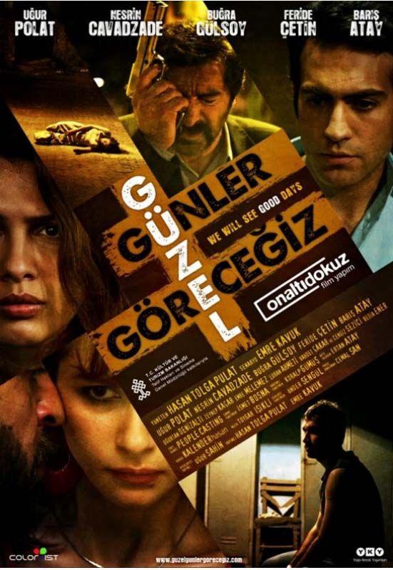 Güzel günler görecegiz 2011 yerli film izle