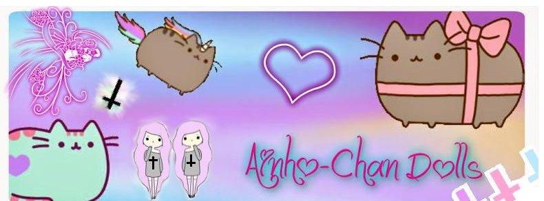 Ainho-Chan Dolls ☆