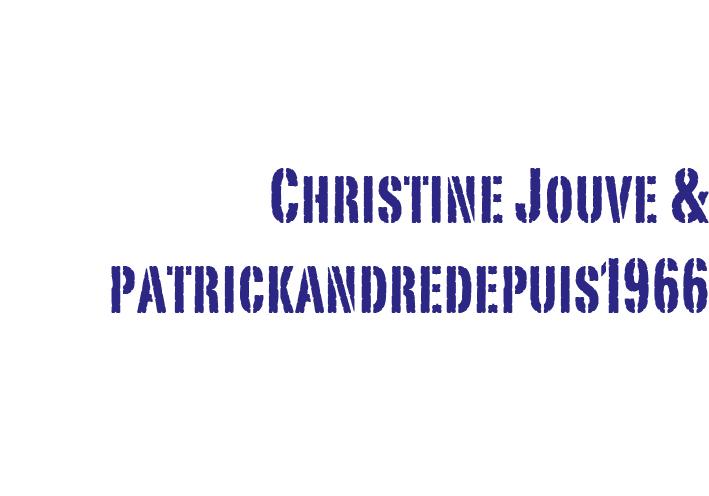 Christine Jouve & patrickandrédepuis1966