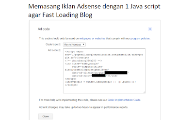 Memasang Iklan Adsense dengan 1 Java script agar Fast Loading Blog