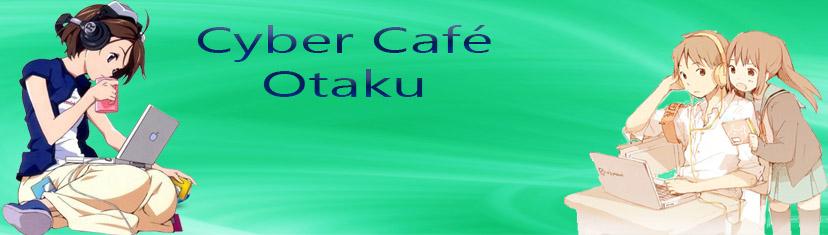 Otaku Cyber Café
