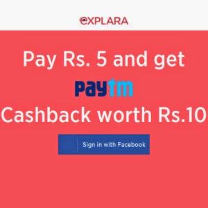 Get Rs. 10 PayTm Wallet Balance at Rs. 5 – Explara