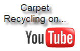 Carpet Recycling Gaining Media Attention on YouTube!