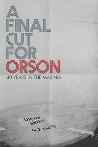 Watch A Final Cut for Orson: 40 Years in the Makin Online Free in HD