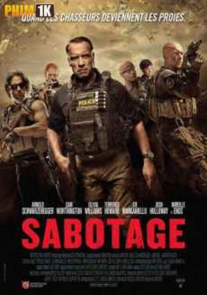 Nhiệm Vụ Cuối Cùng | Sabotage ||