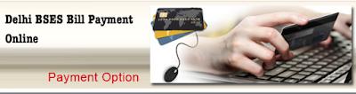 Delhi BSES Bill Payment Online