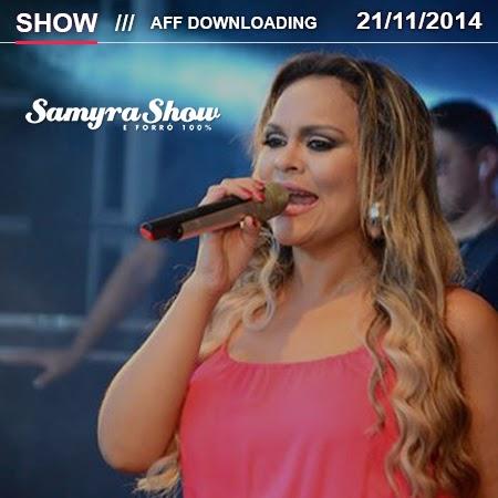 Samyra Show & Forró 100% – Pilar – AL – 21.11.2014