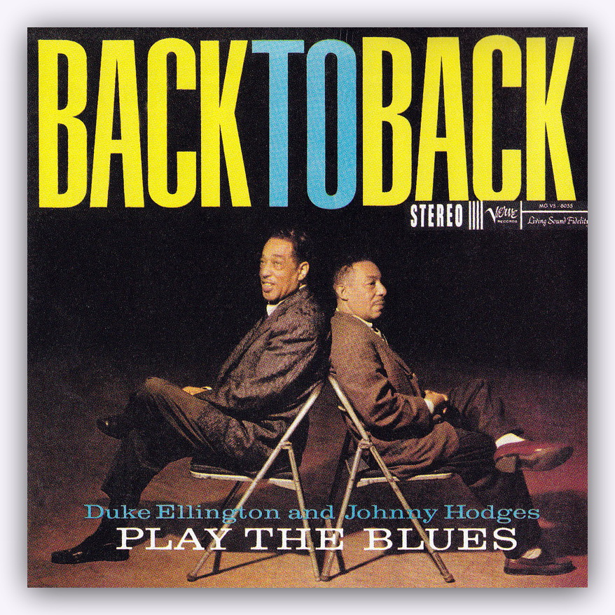 Download duke ellington and johnny hodges back to back for The ellington