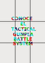 Tactical GunPla Battle System