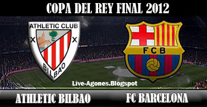Athletic Bilbao - Barcelona Copa Del Rey 2012