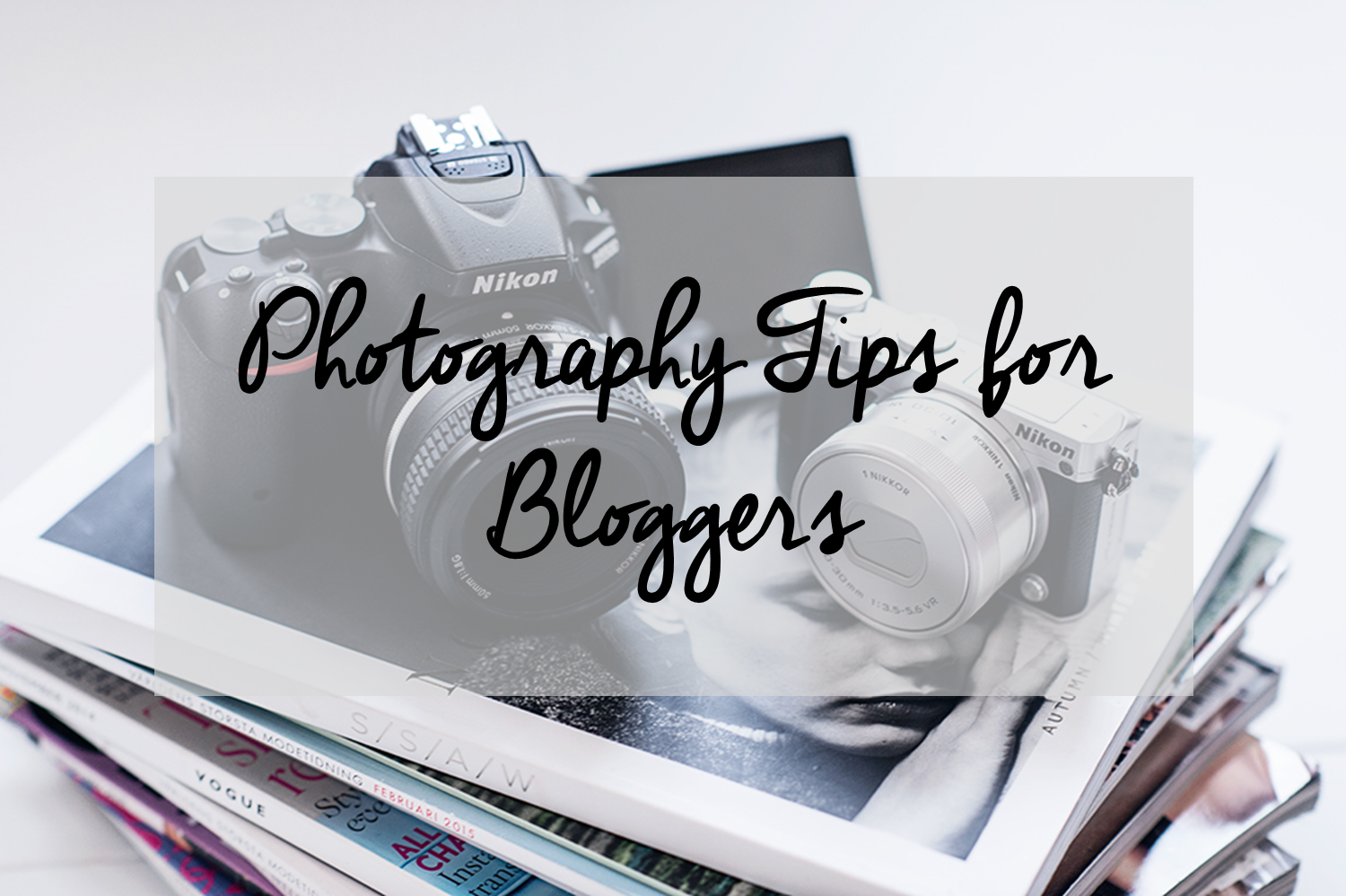 Tips For Bloggers #1