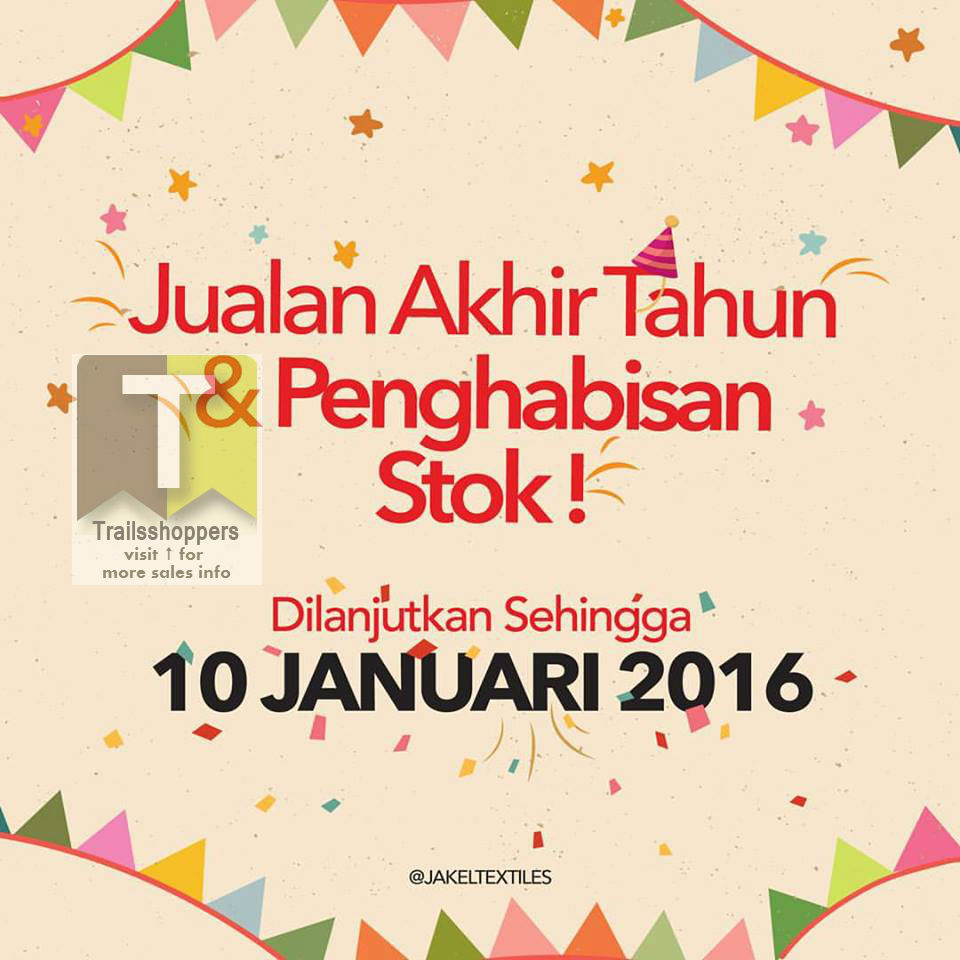 Jakel Textile Year end Sale & Stock Clearance Malaysia