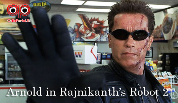 Arnold Schwarzenegger  ollywood, tollywood, bollywood, indian movie robot terminator Hollywood Superstar Arnold Schwarzenegger To Star In Indian Cinema Robot 2 ?