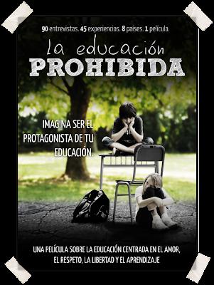 Educación Prohibida nuevo paradigma educativo