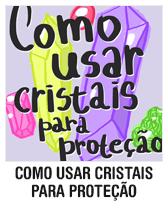 Como usar cristais para proteção