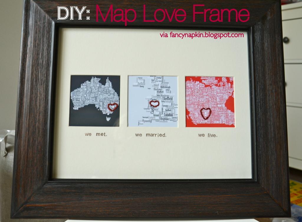 Fancy napkin diy the map love frame diy the map love frame solutioingenieria Choice Image