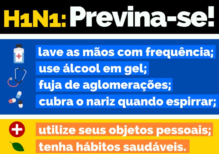 GRIPE H1N1: PREVINA-SE!
