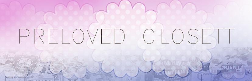 Preloved closett