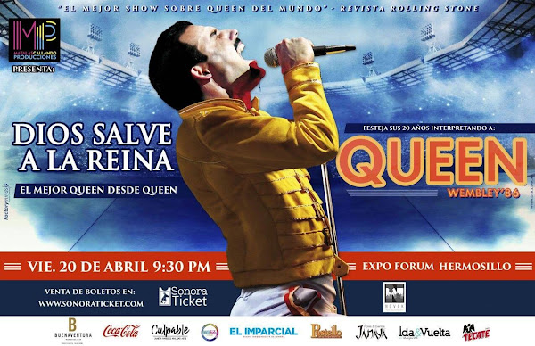 DIOS SALVE A LA REINA 20 ABRIL EXPO FORUM HERMOSILLO