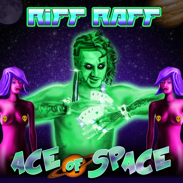 Riff Raff - Ace of Space - Single Cover