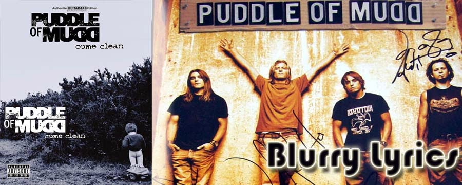 puddle of mudd blurry lyrics