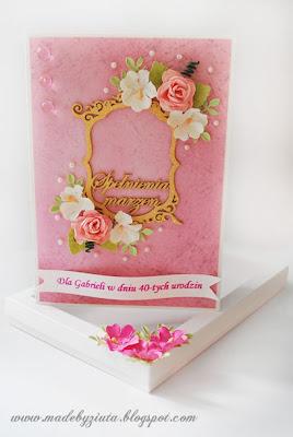 karki ręcznie robione, kartka urodzinowa 40-te urodziny, kartka okolicznościowa, urodziny, barbara wójcik