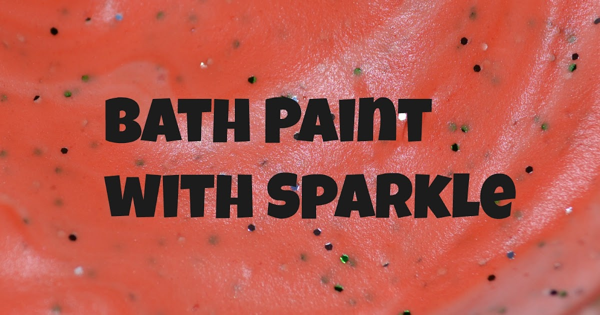 You 39 ll thank me one day sparkle bath paint for 1 day paint